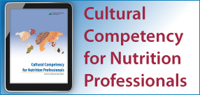 Cultural Competency for Nutrition Professionals