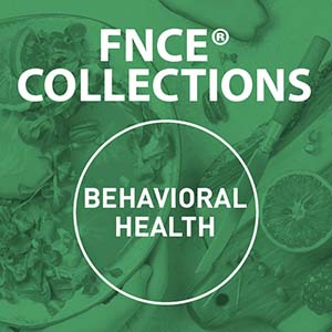 /-/media/eatrightstoreimages/collections/fnce-2020/2020fncecollectionbehavioralhealth.jpg