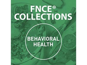 FNCE® 2020 Collections: Behavioral Health