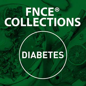 FNCE® 2020 Collections: Diabetes