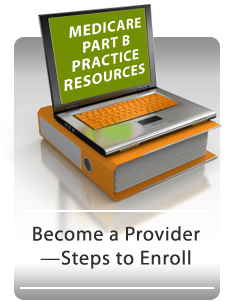 Medicare Part B MNT Resources: Become a Provider - Steps to Enroll