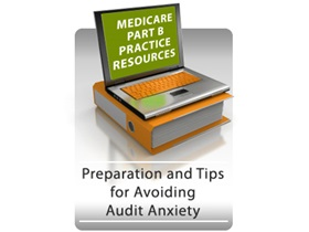 Medicare Part B MNT Resources: Preparation and Tips for Avoiding Audit Anxiety