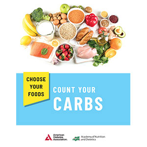 Choose Your Foods: Count Your Carbs