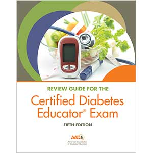 Review Guide for the Certified Diabetes Educator Exam