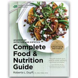 Academy of Nutrition and Dietetics Complete Food & Nutrition Guide, 5th Ed.