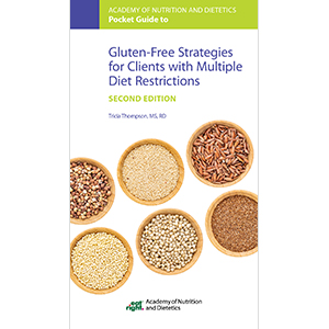 Gluten-Free Strategies for Clients with Multiple Diet Restrictions