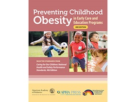 The cover of Preventing Childhood Obesity in Early Care and Education Programs, 3rd Ed.