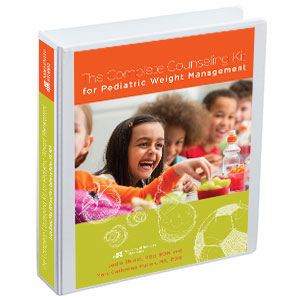 The Complete Counseling Kit for Pediatric Weight Management