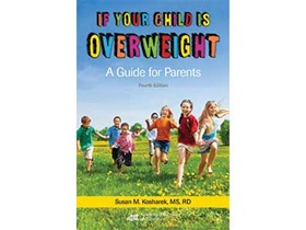 If Your Child Is Overweight: A Guide for Parents, 4th edition