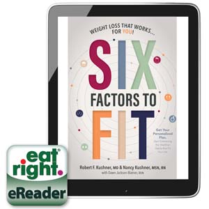Cover of Six Factors to Fit: Weight Loss that Works for You! (eBook)