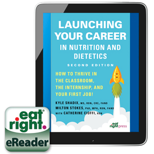 Launching Your Career in Nutrition and Dietetics eReader