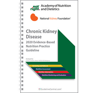 Chronic Kidney Disease: Evidence-Based Nutrition Practice Guidelines Quick Reference Tool