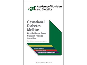 Gestational Diabetes Mellitus: Evidence-Based Nutrition Practice Guidelines Quick Reference Tool