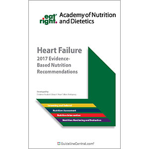 Heart Failure: Evidence-Based Nutrition Recommendations Quick Reference Tool