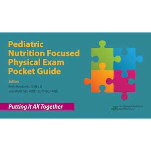 Pediatric Nutrition Focused Physical Exam Pocket Guide