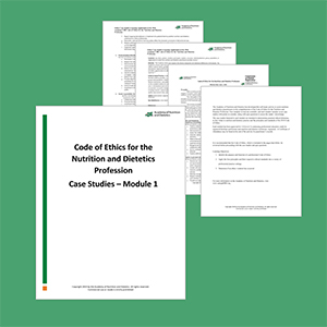 The cover page for Code of Ethics for the Nutrition and Dietetics Profession Case Studies – Module 1.